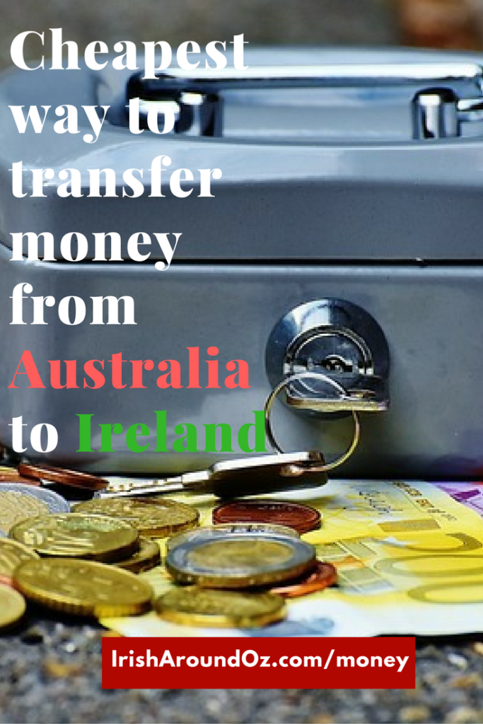 Cheapest way to transfer money from Australia to Ireland