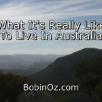 Bob In Oz – What its really like to move to Australia