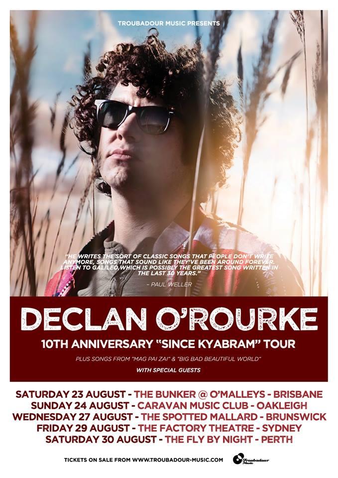 "Declan O'Rourke 10th Anniversary ""Since Kyabram"" Tour"