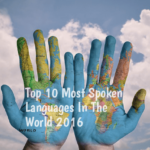 Top 10 Most Spoken Languages In The World 2016
