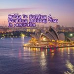 Guide To Getting A Working Holiday Visa In Australia