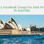 Every Facebook Group For Irish People In Australia Plus Support Websites