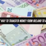 Cheapest Way To Transfer Money From Ireland To Australia – 2018