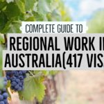 Australia's Regional Work Guide(417 Visa) Updated 2018