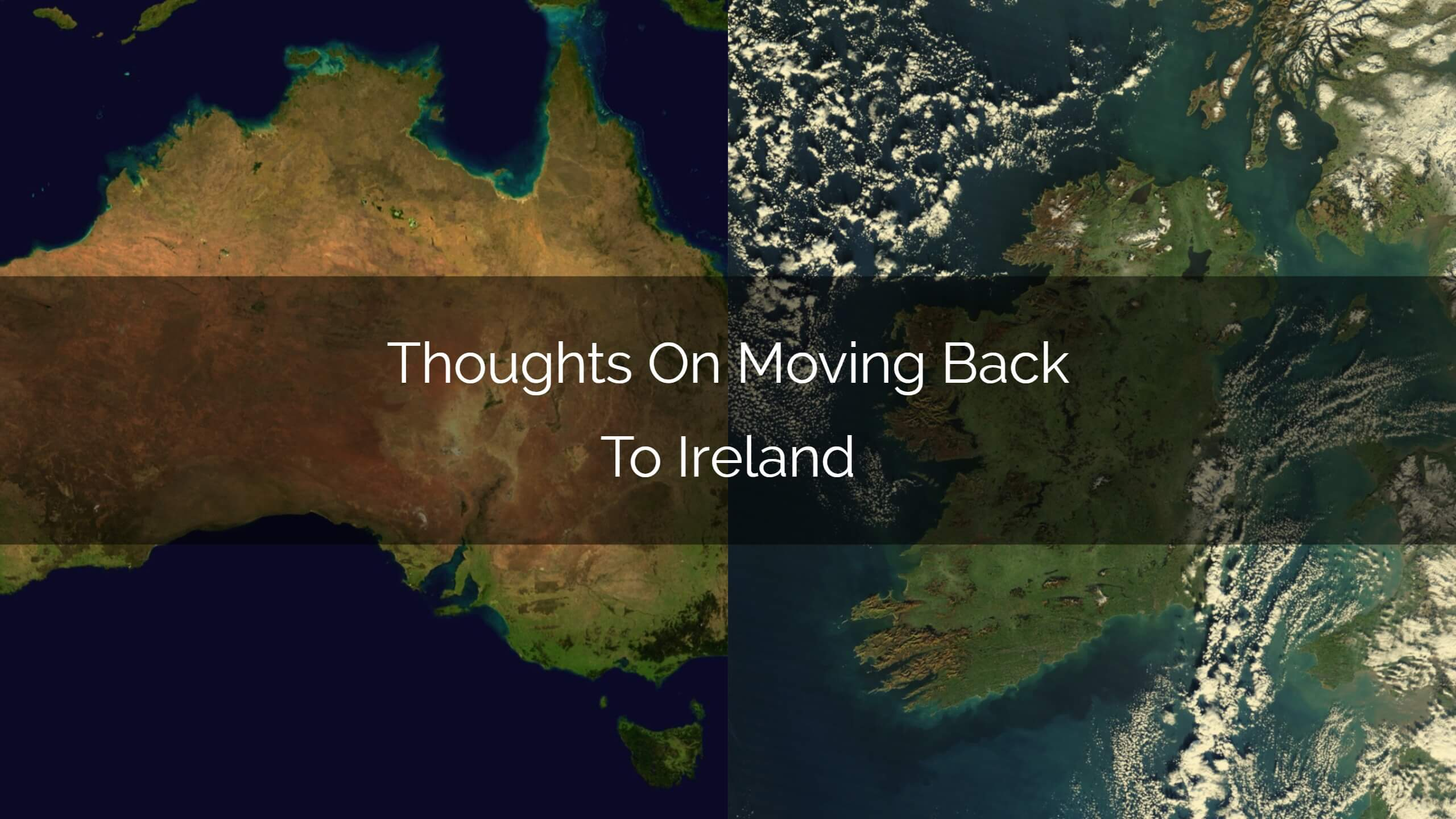 thoughts on moving back go Ireland
