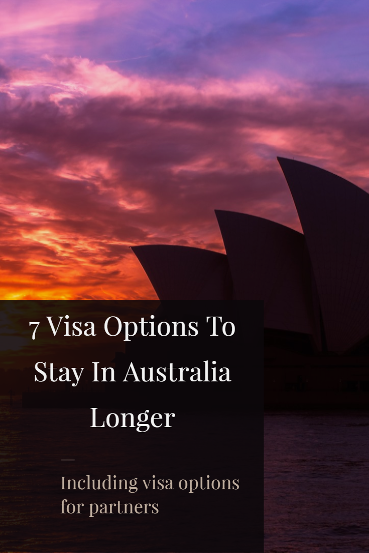 7 Visa Options To Stay In Australia Longer (Updated For 2019)