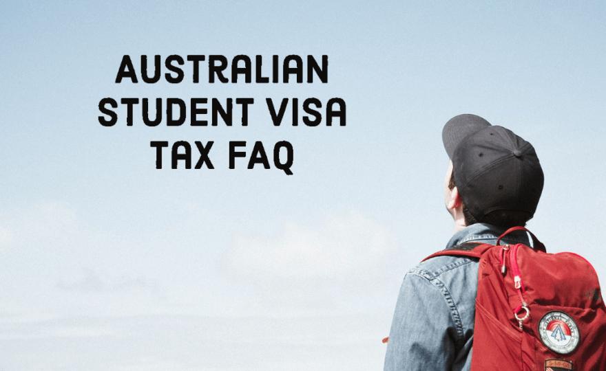 Australian visa tax faq